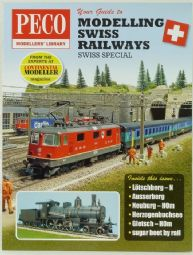 Peco PM209 Your Guide to Modelling Swiss Railways